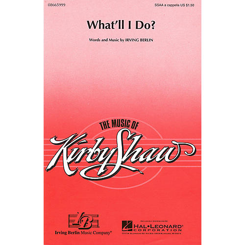 Hal Leonard What'll I Do? SSAA A Cappella arranged by Kirby Shaw