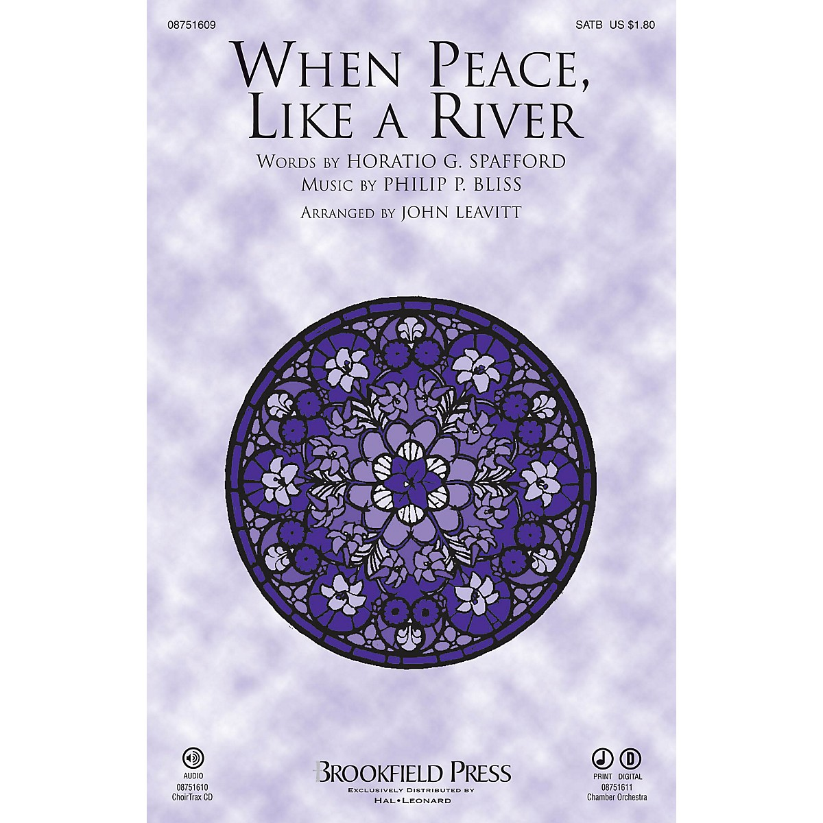 Brookfield When Peace Like a River CHAMBER ORCHESTRA ACCOMP Arranged by John Leavitt