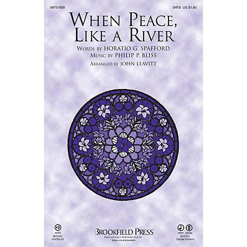 Brookfield When Peace Like a River CHOIRTRAX CD Arranged by John Leavitt