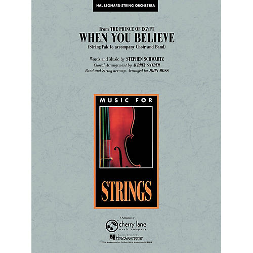Cherry Lane When You Believe (from The Prince of Egypt) Pop Specials for Strings Series Arranged by John Moss
