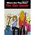 Alfred Where Are They Now Hair Bands Guitar Tab Book thumbnail