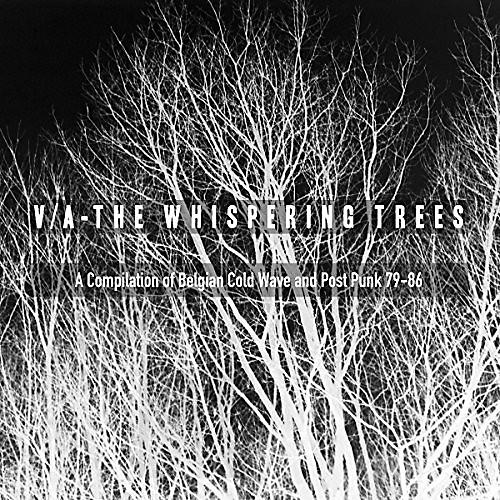 Alliance Whispering Trees - The Whispering Trees (A Compilation Of Belgian Cold Wave & Post Punk79-86) / Various