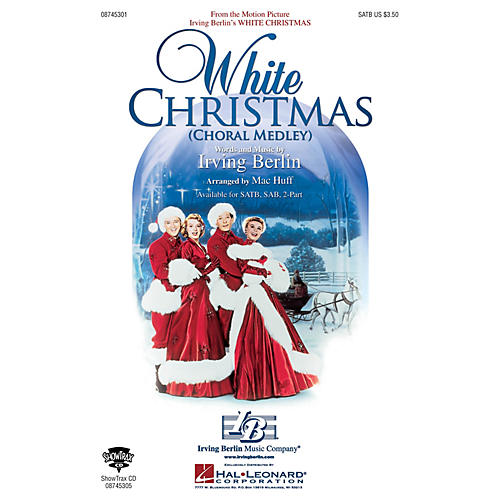 Hal Leonard White Christmas (Choral Medley) SATB arranged by Mac Huff