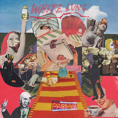 Alliance White Lung - Paradise
