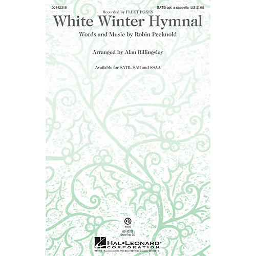Hal Leonard White Winter Hymnal SAB optional a cappella by Fleet Foxes Arranged by Alan Billingsley