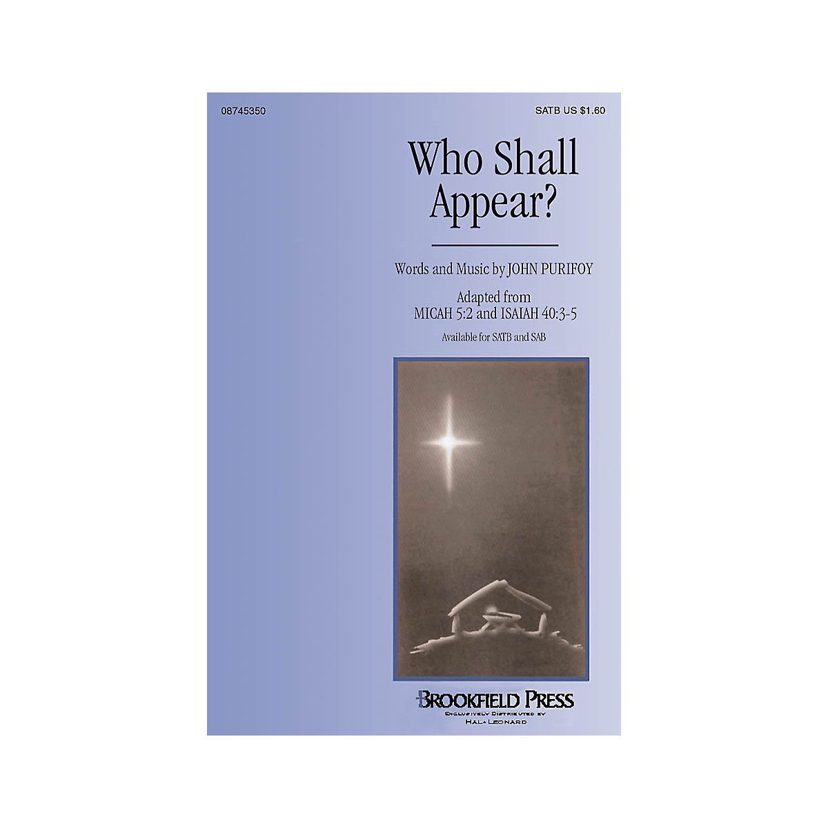 Brookfield Who Shall Appear? SATB composed by John Purifoy