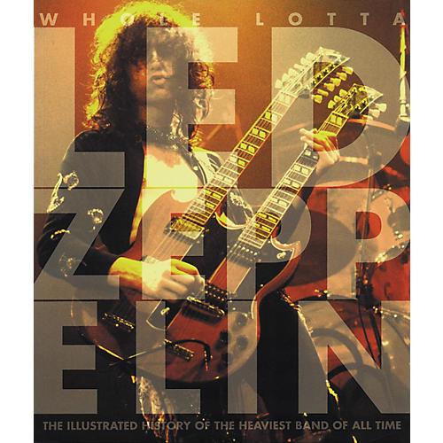 Hal Leonard Whole Lotta Led Zeppelin Deluxe Book