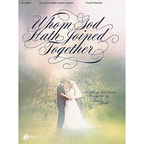 Fred Bock Music Whom God Hath Joined Together (Vocal Solo) Composed by Various