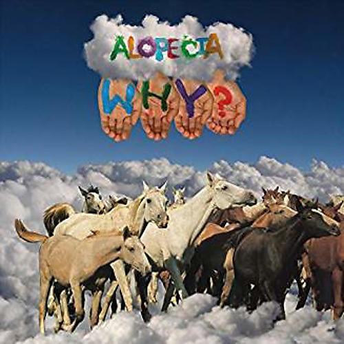 Alliance Why - Alopecia (10 Year Anniversary Edition)