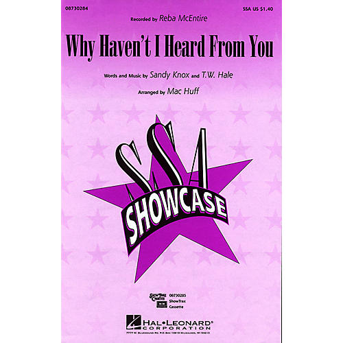 Hal Leonard Why Haven't I Heard from You SSA by Reba McEntire arranged by Mac Huff