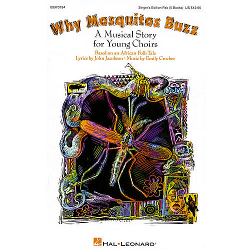 Hal Leonard Why Mosquitos Buzz (Musical) Singer 5 Pak Composed by John Jacobson