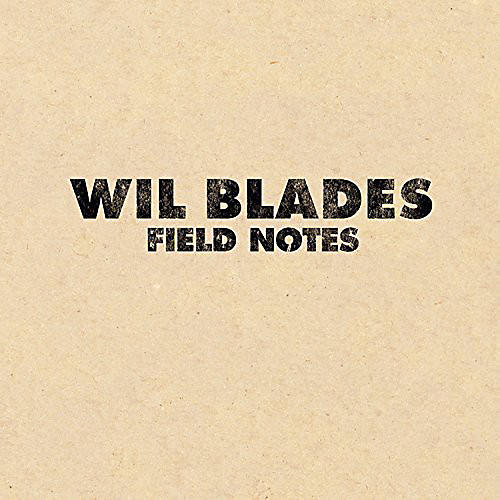 Alliance Wil Blades - Field Notes