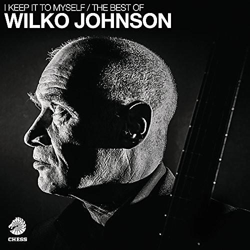 Alliance Wilko Johnson - I Keep It To Myself - The Best Of Wilko Johnson