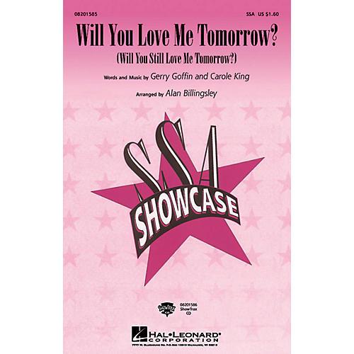 Hal Leonard Will You Love Me Tomorrow? SSA arranged by Alan Billingsley