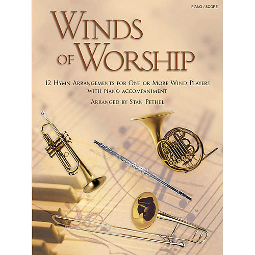 Shawnee Press Winds of Worship (Piano/Score) Piano Arranged by Stan Pethel