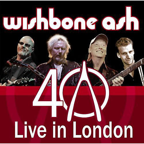 Alliance Wishbone Ash - Wishbone Ash Live in London (40th Anniversary)