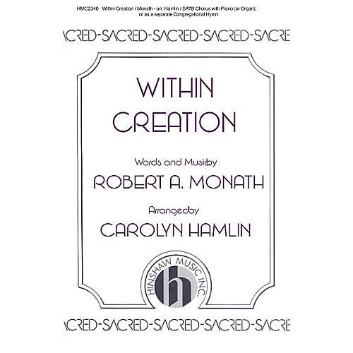 Hinshaw Music Within Creation SATB arranged by Carolyn Hamlin