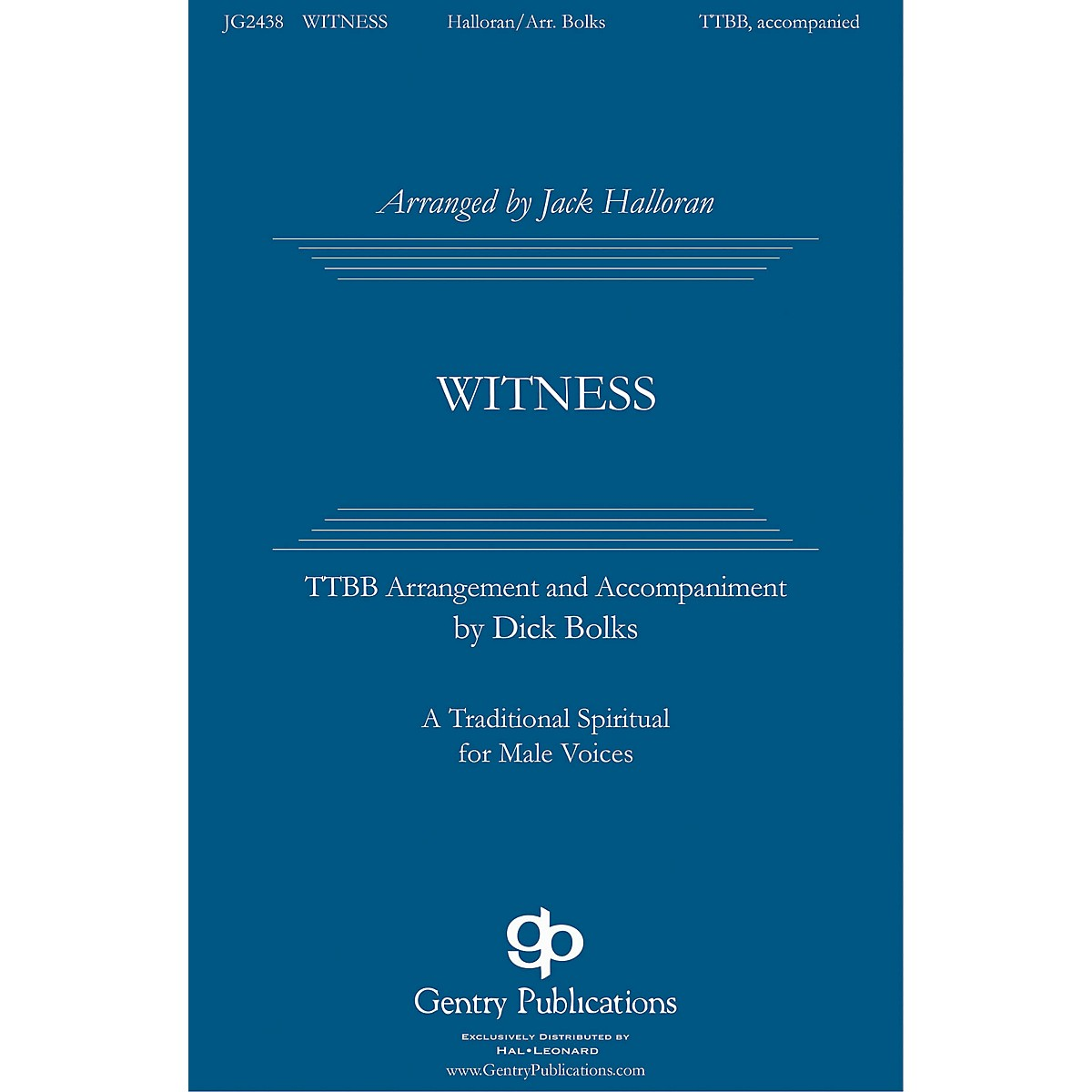 Gentry Publications Witness TTBB arranged by Jack Halloran