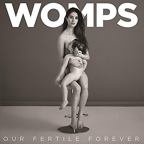Alliance Womps - Our Fertile Forever