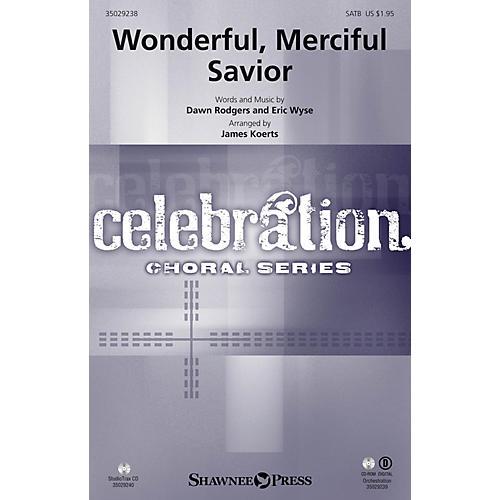 Shawnee Press Wonderful, Merciful Savior STRINGS/PERCUSSION Arranged by James Koerts