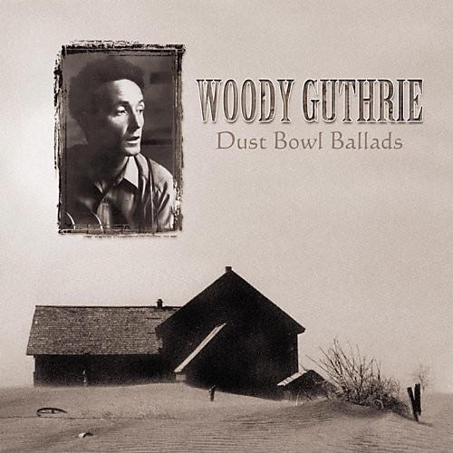 Alliance Woody Guthrie - Dust Bowl Ballads