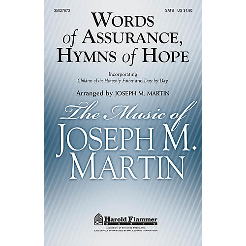 Shawnee Press Words of Assurance, Hymns of Hope SATB arranged by Joseph M. Martin