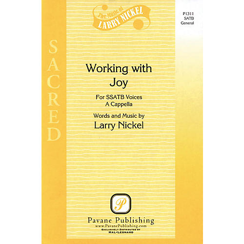 Pavane Working with Joy SSATB composed by Larry Nickel