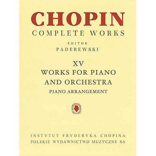PWM Works for Piano and Orchestra (2 Pianos Reduction) (Chopin Complete Works Vol. XV) PWM Series