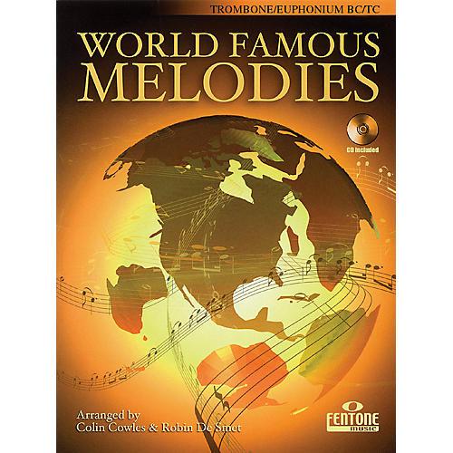 Fentone World Famous Melodies (Trombone Play-Along Book/CD Pack) Fentone Instrumental Books Series