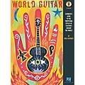 Hal Leonard World Guitar - Guitarist's Guide To The Traditional Styles Of Cultures Around The World Book/CD thumbnail