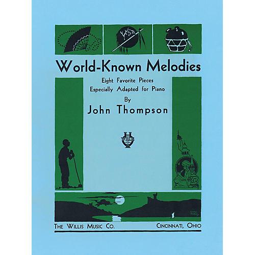 Willis Music World-Known Melodies (Mid-Inter Level) Willis Series