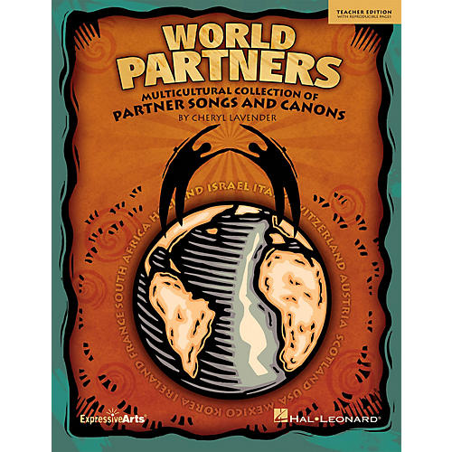 Hal Leonard World Partners (Multicultural Collection of Partner Songs and Canons) CLASSRM KIT by Cheryl Lavender