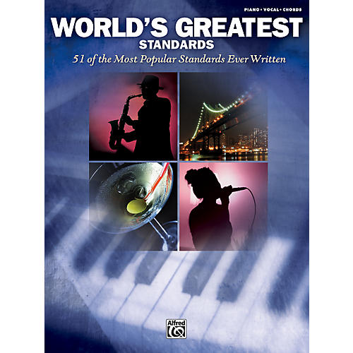 Alfred World's Greatest Standards - Piano, Vocal, and Chords Book