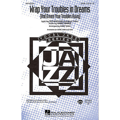 Hal Leonard Wrap Your Troubles In Dreams (And Dream Your Troubles Away) SAB Arranged by Kirby Shaw