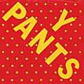 Alliance Y Pants - Y Pants (45Rpm) thumbnail