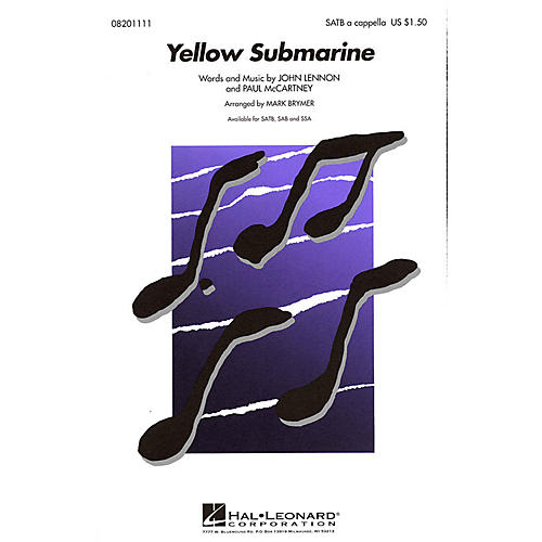 Hal Leonard Yellow Submarine SATB a cappella by The Beatles arranged by Mark Brymer