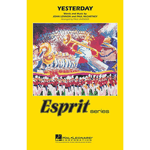 Hal Leonard Yesterday Marching Band Level 3 by The Beatles Arranged by Paul Lavender
