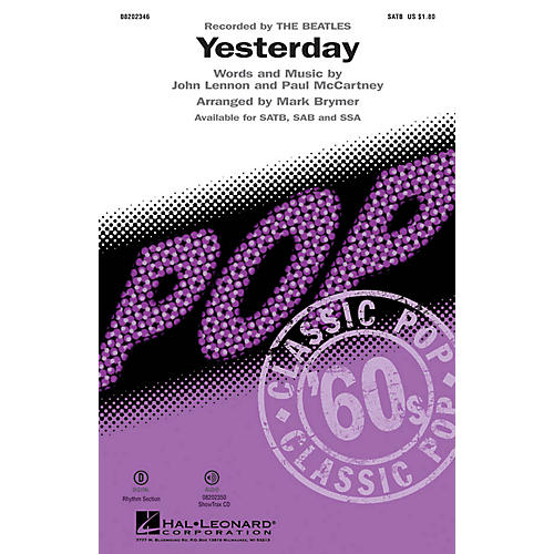 Hal Leonard Yesterday SSA by The Beatles Arranged by Mark Brymer
