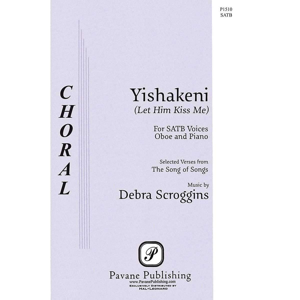 Pavane Yishakeni (Let Him Kiss Me) SATB AND OBOE composed by Debra Scroggins