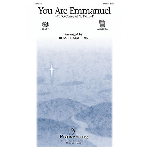 PraiseSong You Are Emmanuel SATB arranged by Russell Mauldin