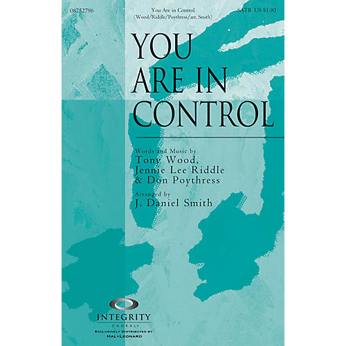 Integrity Choral You Are in Control CD ACCOMP Arranged by J. Daniel Smith