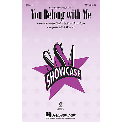 Hal Leonard You Belong with Me SSA by Taylor Swift arranged by Mark Brymer