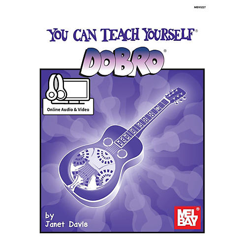 Mel Bay You Can Teach Yourself Dobro with Online Audio & Video