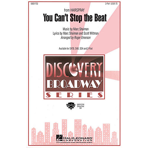 Hal Leonard You Can't Stop the Beat (from Hairspray) SSA Arranged by Roger Emerson