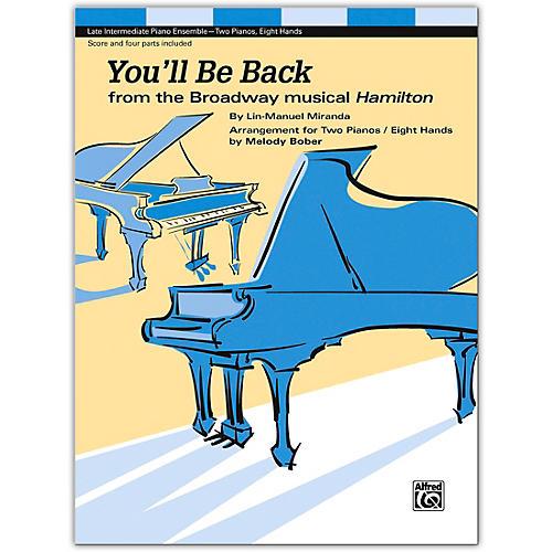 Alfred You'll Be Back (2p, 8h) Late Intermediate Piano Quartet (score & 4 parts included)