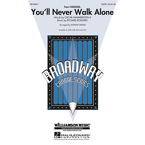 Hal Leonard You'll Never Walk Alone (from Carousel) 2-Part Arranged by Johnny Mann