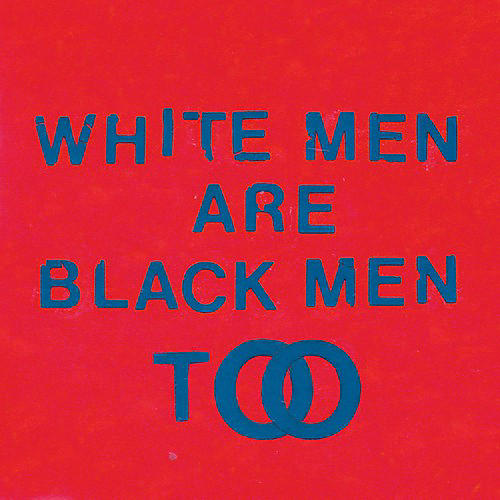 Alliance Young Fathers - White Men Are Black Men Too