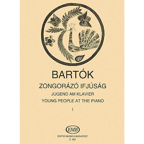 Editio Musica Budapest Young People at the Piano - Volume 1 EMB Series Composed by Béla Bartók