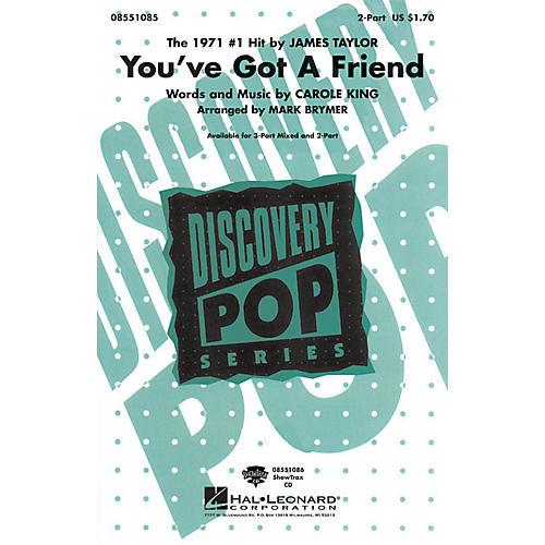Hal Leonard You've Got a Friend 2-Part by James Taylor arranged by Mark Brymer