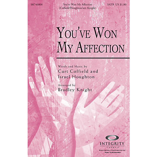 Integrity Music You've Won My Affection SPLIT TRAX by Israel Houghton Arranged by Bradley Knight